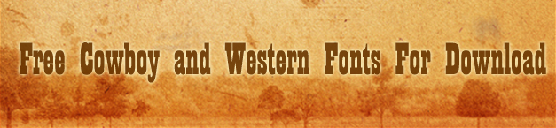 25 Free Cowboy and Western Fonts For Download - Creative ...