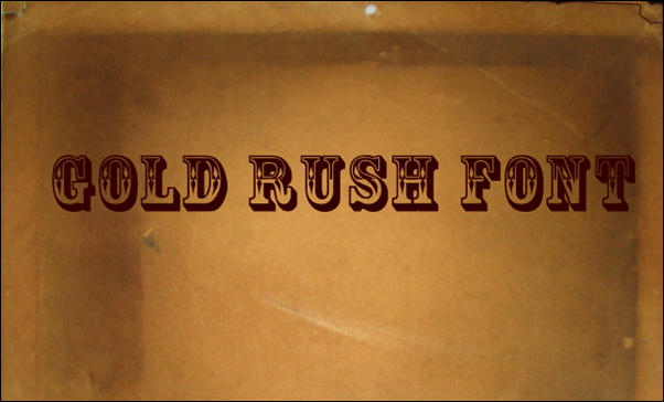 Gold Rush Western Font